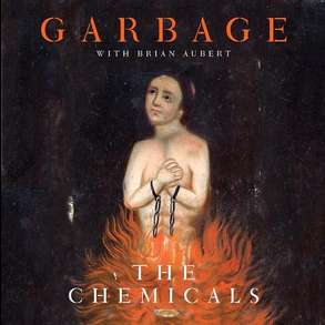 Garbage_The_Chemicals_RSD
